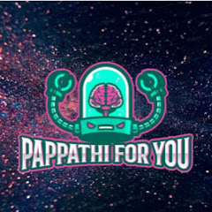 PAPPATHI for you