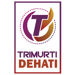 Trimurti Dehati
