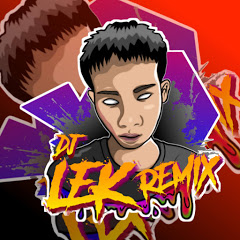 Dj-Lek Remix 【OFFICIAL】