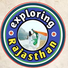 exploring Rajasthan