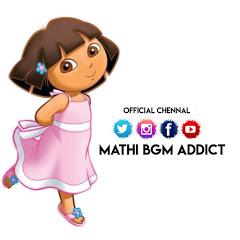 Mathi Bgm Addict