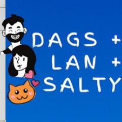 Dags Lan & Salty