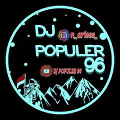 DJ POPULER 96