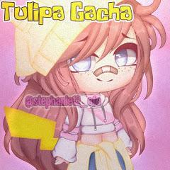 •Tulipa - gacha