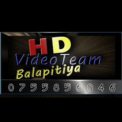 HD Video Team Balapitiya