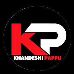 KHANDESHI PAPPU