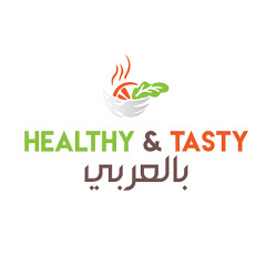 Healthy and Tasty بالعربي