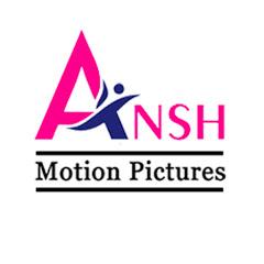 Ansh Motion Pictures