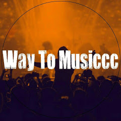 Way To Musiccc