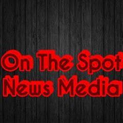 On The Spot News Media