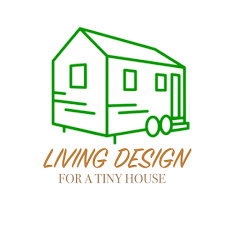 Living Design For A Tiny House