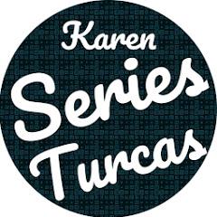 Karen Series en Turquía