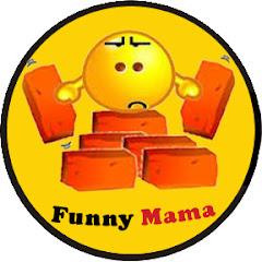 Funny Mama