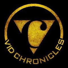 Vid Chronicles