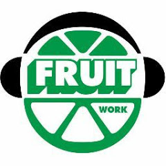 FRUIT WORK