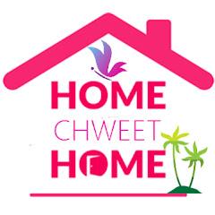 Home Chweet Home