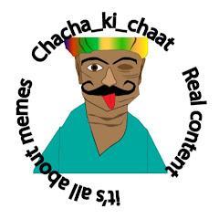 Chacha ki Chaat