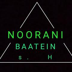 NOORANI BAATEIN