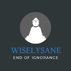 WiselySane