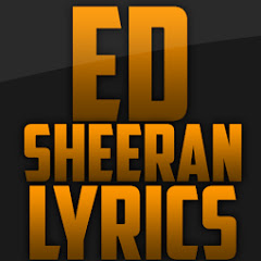Ed Sheeran Lyrics