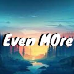 Even_MOre