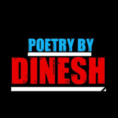 Poetry By Dinesh