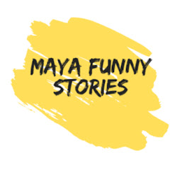 maya funny stories