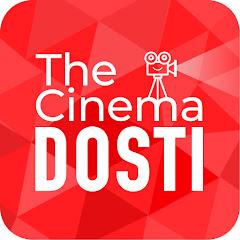 The Cinema Dosti