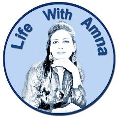 Life With Amna
