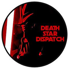 Death Star Dispatch