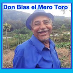 Don Blas el Mero Toro