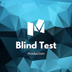 Blind Test Production