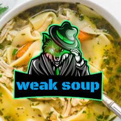 Weak soup