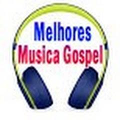 Melhores Musica Gospel