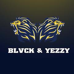 BLVCK & YEEZY
