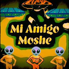 Mi Amigo Moshé
