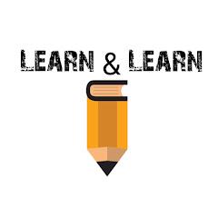 Learn & Learn