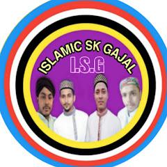 ISLAMIC SK GAJAL I.S.G