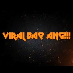 Viral Baq Ang