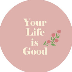 your life is good ルームツアー