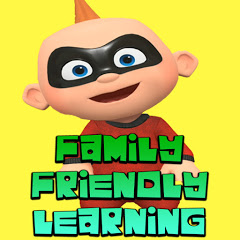 FAMILY FRIENDLY LEARNING
