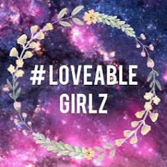 # Loveable Girlz