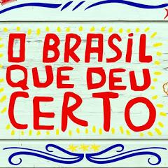 O Brasil Que Deu Certo