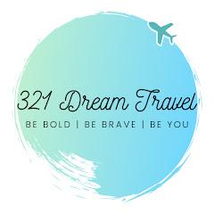 321 Dream Travel Vlogs