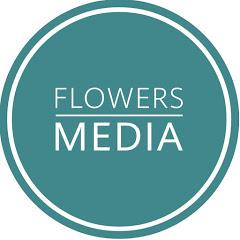 Flowers Media