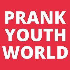 Prank Youth World