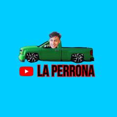 La Perrona