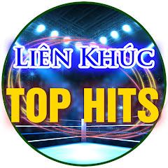 Liên Khúc Top Hits