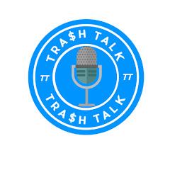 Trash Talkers
