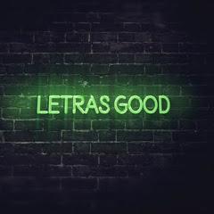 Letras Good